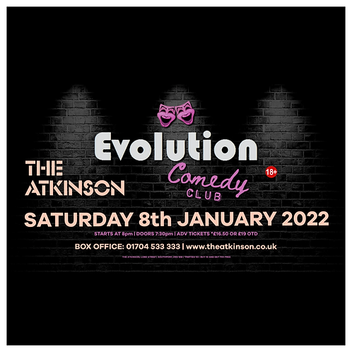 Evolution Comedy Club - LIVE at The Atkinson  Theatre, Southport (January 2022)