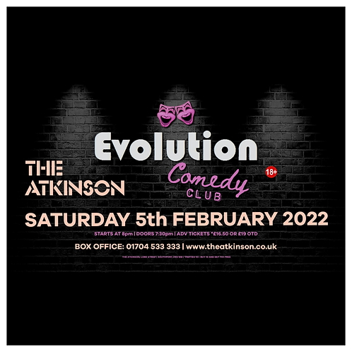 Evolution Comedy Club - LIVE at The Atkinson  Theatre, Southport (February 2022)