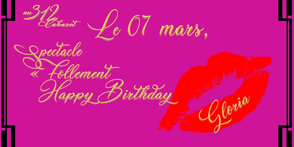 """Follement Happy Birthday Gloria"""