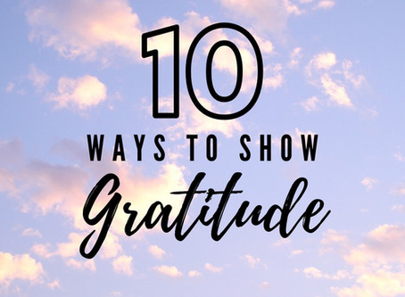 10 Simple Ways to Express Gratitude