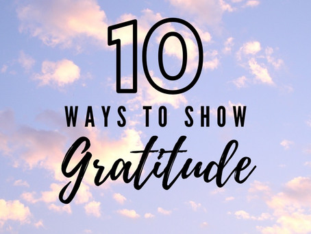 10 Simple Ways to Express Gratitude