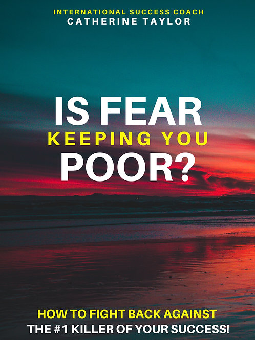 Is Fear Keeping You Poor? Ebook