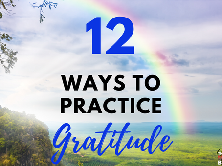 12 Ways To Practice Gratitude