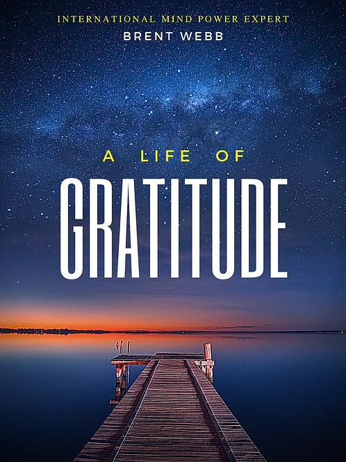 A Life Of Gratitude Ebook