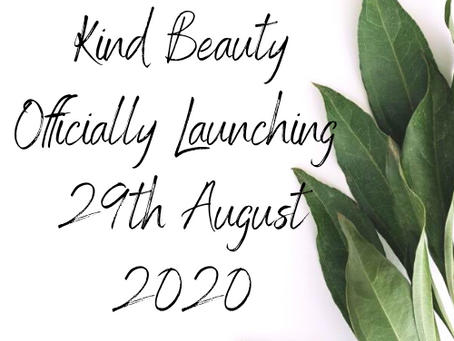 Kind Beauty is Launching!