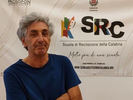 NEW ENTRY ALLA SCUOLA DI RECITAZIONE DELLA CALABRIA: IL MAESTRO FRANCESCO GIGLIOTTI DOCENTE ALLA SRC