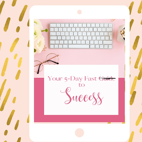 5-Day Fast to Success