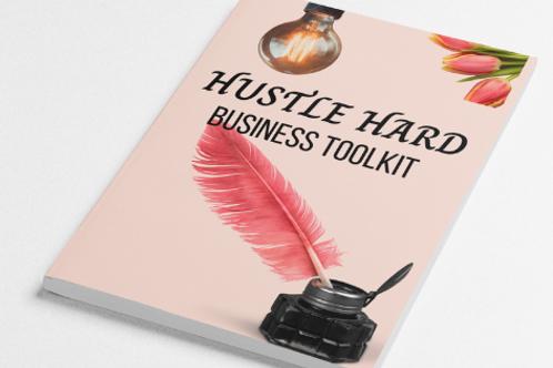 HUSTLE Hard: Business Tool Kit