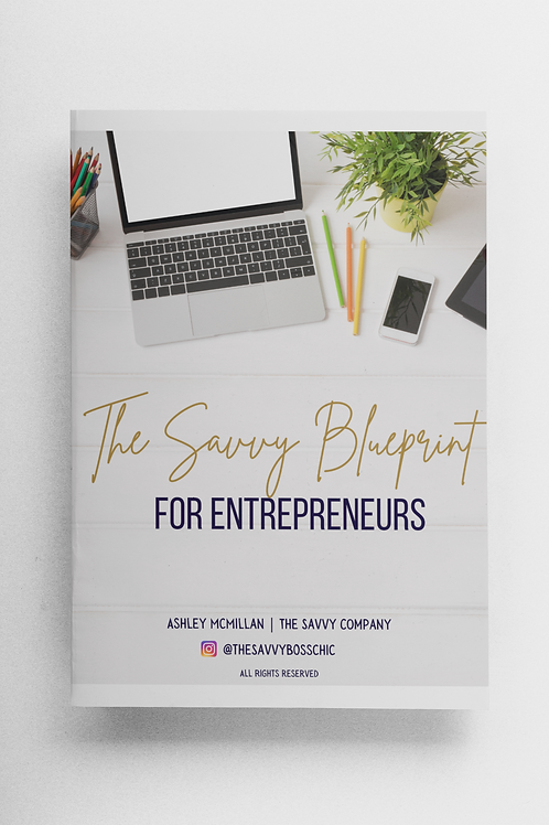 The Savvy Blueprint for Entrepreneurs