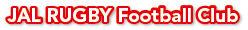 日本航空ラグビー部 JAL RUGBY Football Club