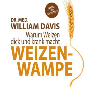 Weizenwampe – Experiment: Leben ohne Weizen