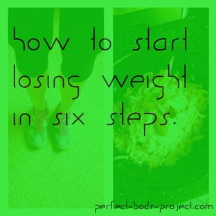 Abnehmen - Der Anfang in 6 Schritten