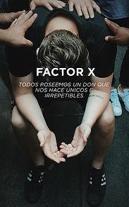FACTOR X.jpg