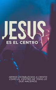 JESUS ES EL CENTRO.jpg