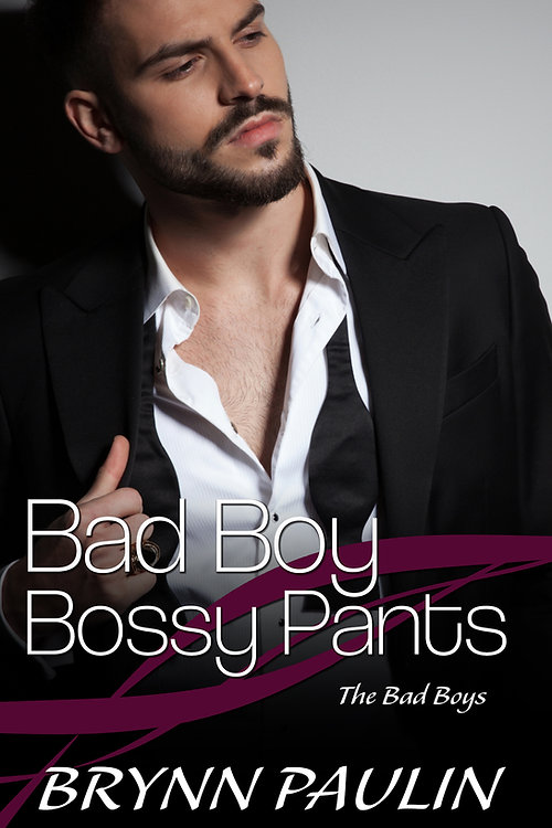 Bad Boy Bossy Pants.jpg