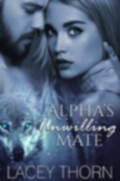 Alphas Unwilling Mate - NEW FINAL.jpg
