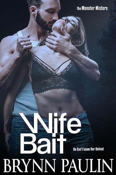Wife Bait.jpg
