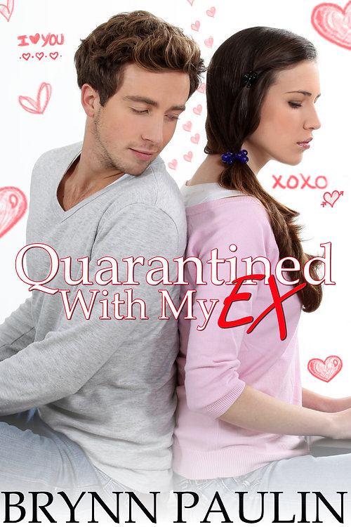 Quarantined With My Ex.jpg
