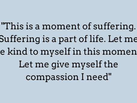 Why do I keep talking about Self-compassion?