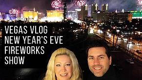 Vegas Vlog New Years Eve Vegas Strip Fir