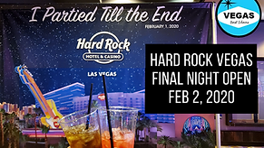 Hard Rock Hotel Las Vegas Final Night Op