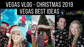Vegas Best Ideas Christmas Vlog Dec 2019