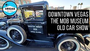 Las Vegas Mob Museum Old Car Show.png