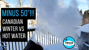 Minus 50 Canadian Winter vs Hot Water Ch