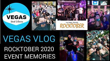 Vegas Vlog Rocktober 2020 Event Memories