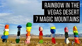 Rainbow in the Vegas Desert 7 Magic Moun