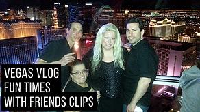 Vegas Best Ideas Fun With Friends Vlog.p