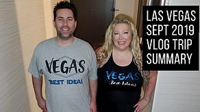 Vegas Vacation Sept 2019 Trip Summary Vl