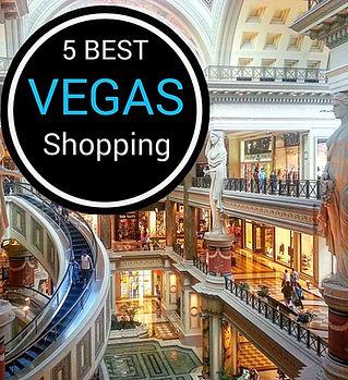 5 Best Vegas Shopping.jpg