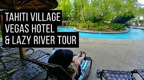 Tahiti Village Las Vegas Hotel Pool and