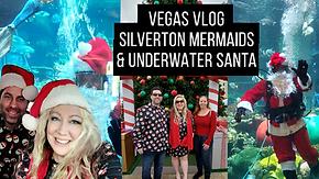 Vegas Silverton Mermaids and Underwater