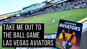 Las Vegas Aviators Take Me Out To The Ba