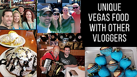 Unique Vegas Food With Other Vloggers.pn