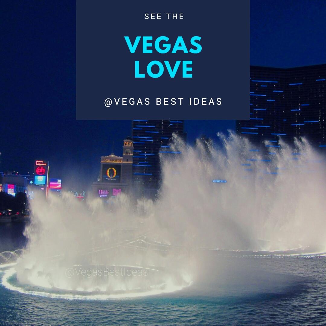 Vegas Best Ideas See The Vegas Love.jpg