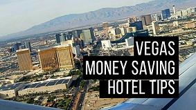 Vegas Money Saving Hotel Tips.png