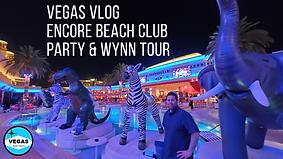 Vegas Vlog Encore Beach Club Party Event