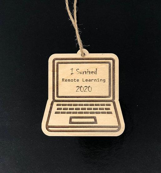 I Survived Remote Learning 2020 - Laptop