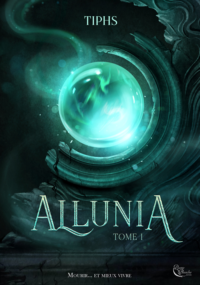 Allunia, tome 1 - éditions Plume Blanche