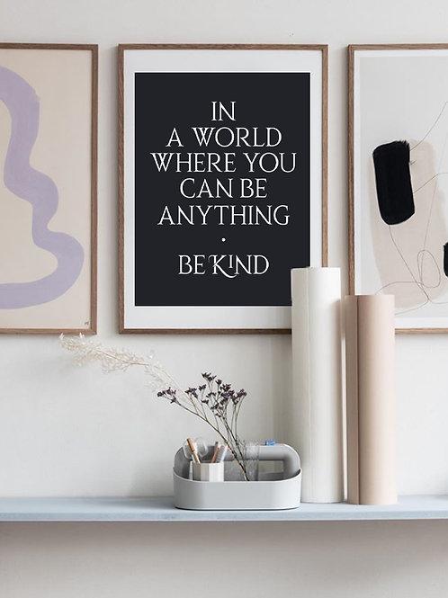 'Be Kind' Art Print