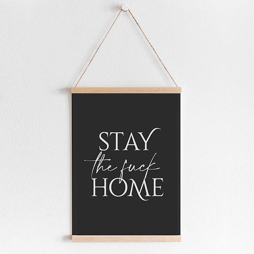 'Stay Home' Art Print