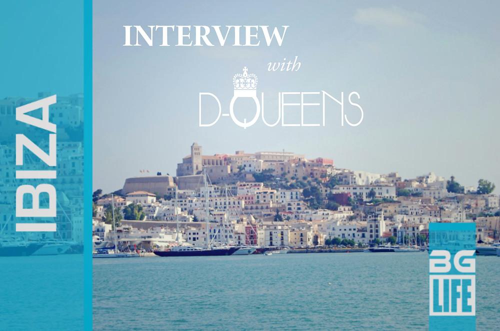 D-Queens for BG Life Magazine Ibiza
