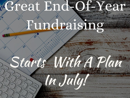 Great End-Of-Year Fundraising Starts In July!