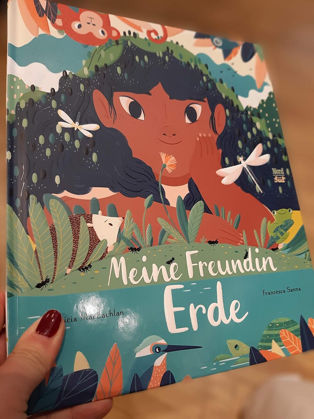 Buchcover: Meine Freundin Erde  Wenn wir sie schützen, beschützt sie uns
