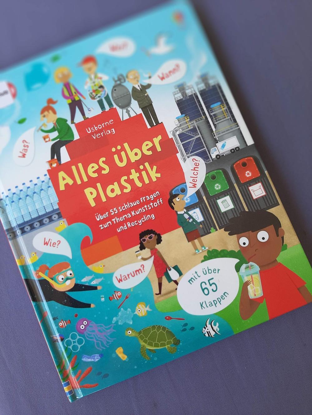 Buchcover: Alles über Plastik:  Über 55 schlaue Fragen über Kunststoff und Recycling