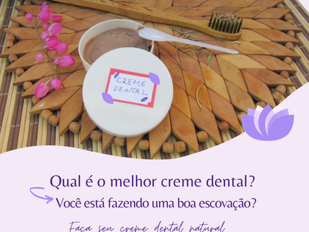 Qual é o Melhor Creme Dental?