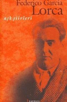 Aşk Şiirleri - Federico Garcia Lorca